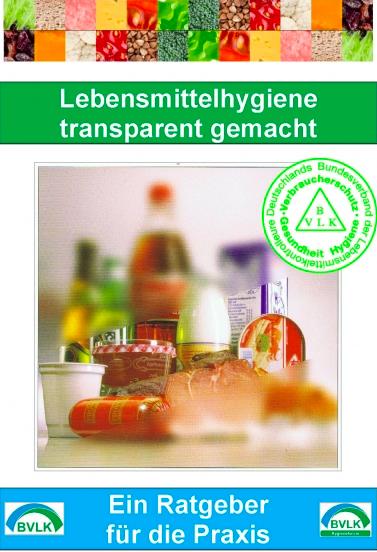 Lebensmittelhygiene transparent gemacht
